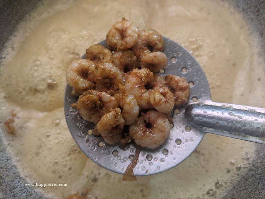 Fry the Marinated prawns